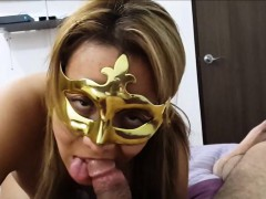 masked latina hottie giving an awesome bj
